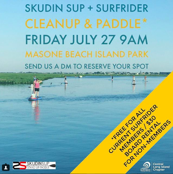 Skudin SUP & Surfrider Cleanup & Paddle: Friday, July 27th, 9am